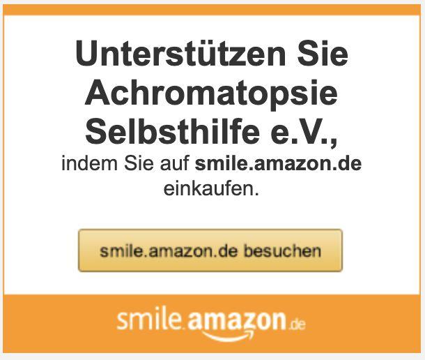 Unterstützen Sie Achromatopsie Selbsthilfe e.V. auf smile.amazon.de